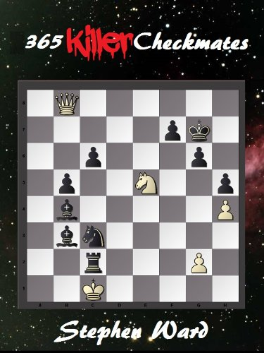 365 Killer Checkmates (The Search for Chess Mastery)