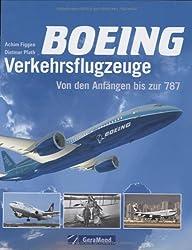 Boeing Verkehrsflugzeuge: Von den Anfängen bis zur 787