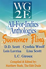 The WG2E All-For-Indies Anthologies: Summer Fling Edition Kindle Edition