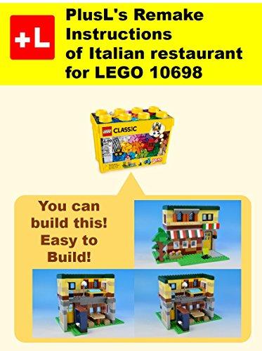 PlusL's Remake Instructions of Italian restaurant for LEGO 10698