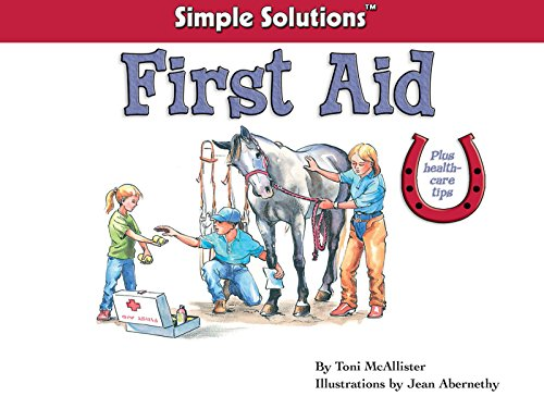 First Aid (Horse Illustrated Simple Solutions)