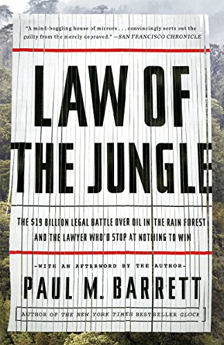 Pdf Transportation Law of the Jungle: The $19 Billion Legal Battle Over Oil in the Rain Forest and the Lawyer Who'd Stop at Nothing to Win