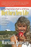 Diet for a New Life, Mariana Bozesan, 0974610232