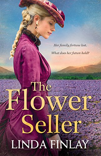 The Flower Seller: The best historical romance book of the year from the Queen of West Country Saga