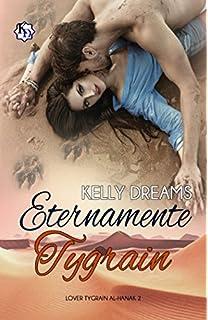 Eternamente Tygrain (Lover Tygrain Al-Hanak) (Spanish Edition)