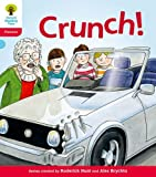 Oxford Reading Tree: Level 4: Floppy's Phonics Fiction: Crunch!