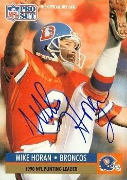 1c896991e Mike Horan autographed Football Card (Denver Broncos) 1991 Pro Set #15 - NFL