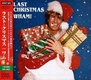last christmas - Last Christmas Wham