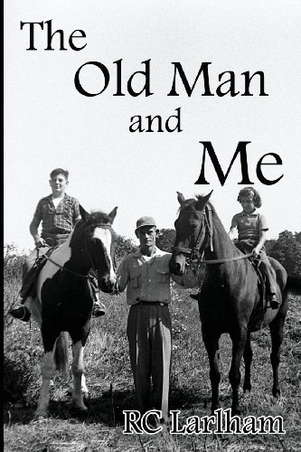 Book: The Old Man and Me by R. C. Larlham