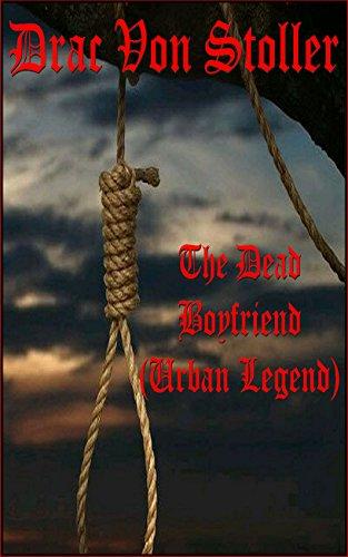 The Dead Boyfriend (Urban Legend) -