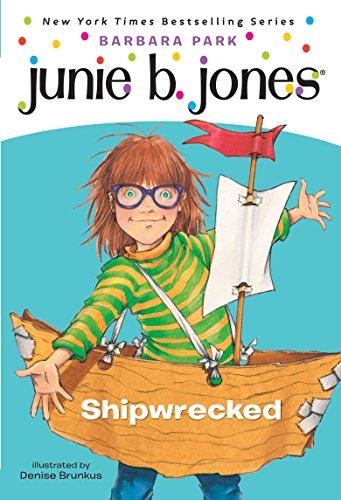 Junie B., First Grader: Shipwrecked (Junie B. Jones, No. 23) ()