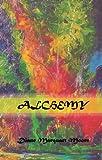 Alchemy, Diane/Marquart Moore, 0984315055