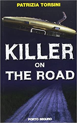 Amazon.it: Killer on the road - Torsini, Patrizia - Libri