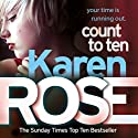 Count to Ten: Chicago, Book 5 Audiobook by Karen Rose Narrated by Edoardo Ballerini