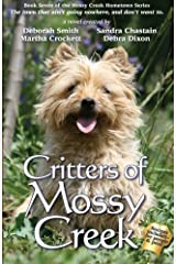 Critters Of Mossy Creek (The Mossy Creek Series Book 7) Kindle Edition