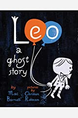 Leo: A Ghost Story Hardcover