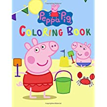 Peppa Pig Coloring Book: Great Activity Book for your Kids
