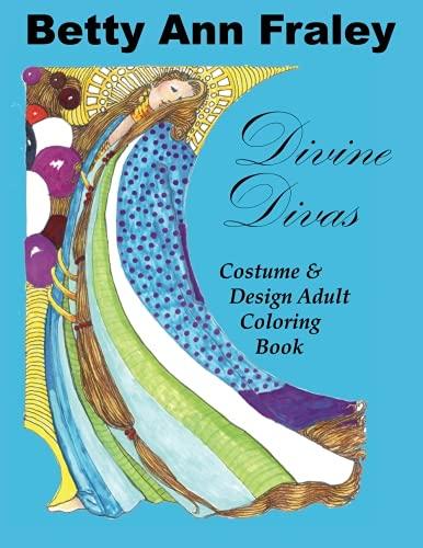 Divine Divas: Costume & Design Adult Coloring Book -
