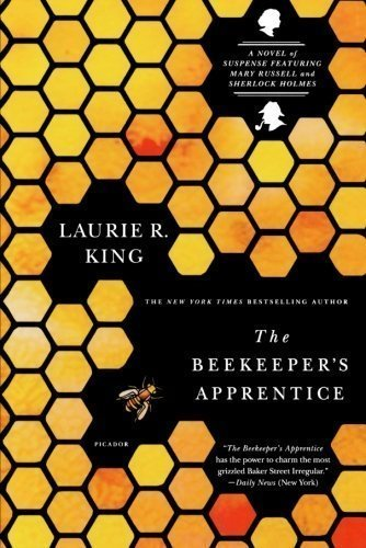 The Beekeeper's Apprentice: Or On the Segregation of the Queen (Mary Russell Novels) 1st (first) Edition by King, Laurie R. published by Picador (2007)