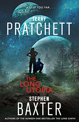 The Long Utopia: A Novel (Long Earth)