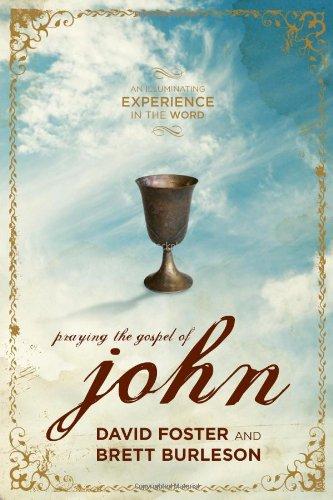 Praying the Gospel of John