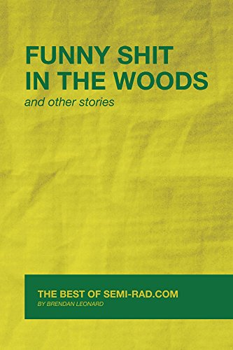 Amazon funny shit in the woods and other stories the best of funny shit in the woods and other stories the best of semi rad fandeluxe Images