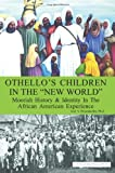 img - for Othello's Children in the