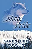 Sioux Pride, Karen Dee Musson, 1627729577