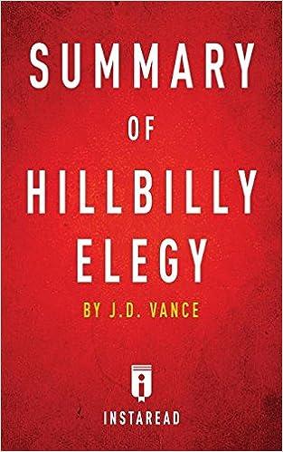 com summary of hillbilly elegy by j d vance includes summary of hillbilly elegy by j d vance includes analysis