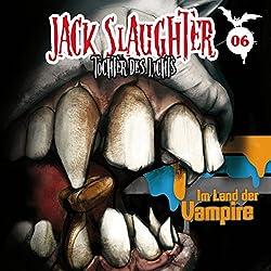 Im Land der Vampire (Jack Slaughter - Tochter des Lichts 6)
