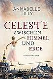Celeste - Zwischen Himmel und Erde