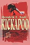 Kickapoo, Hendrik E. Sadi, 0595203132