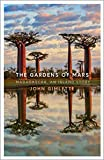 The Gardens of Mars: Madagascar, an Island Story