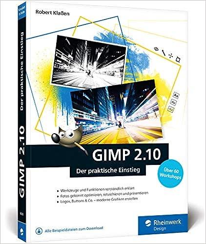 GIMP 2.10 der praktische Einstieg