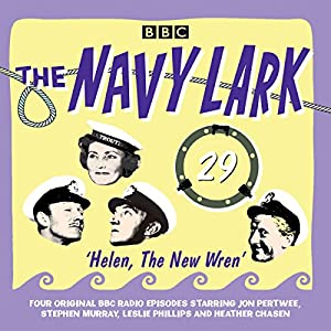 The Navy Lark Volume 29: Helen, the New Wren Radio/TV Program