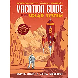 The Vacation Guide to the Solar System Audiobook