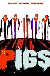 Pigs Volume 1: Hello Cruel World TP