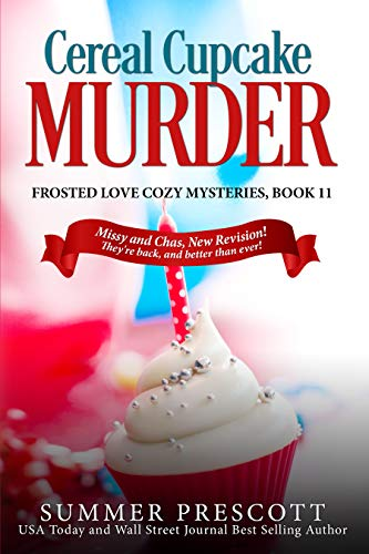 Cereal Cupcake Murder (Frosted Love Cozy Mysteries Book - Cakes Frosted