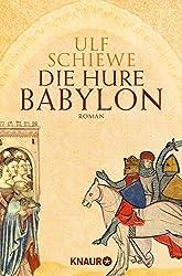 Die Hure Babylon: Roman (KNAUR eRIGINALS)