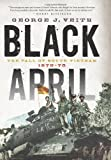 Black April, George J. Veith, 1594035725