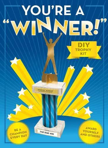 You're a Winner!: DIY Trophy Kit]()