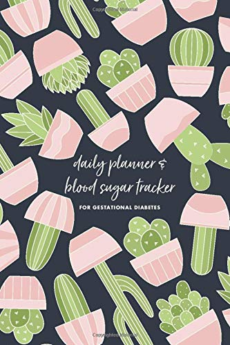Daily Planner & Blood Sugar Tracker for Gestational Diabetes