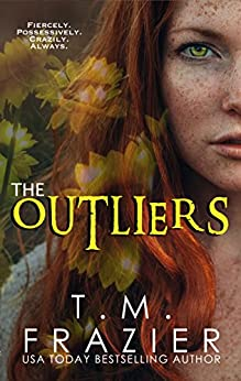 The Outliers: (The Outskirts Duet Book 2) by [Frazier, T.M.]