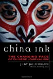 China Ink, Judy Polumbaum and Xiong Lei, 0742556689