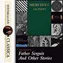 Father Sergius And Other Stories Audiobook by Leo Tolstoy Narrated by James E. Carson