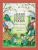 A Jewish Calendar of Festive Foods, Jane Portnoy, 0615336310