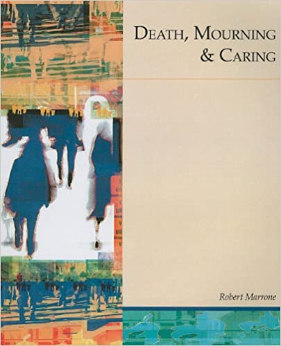 Death, Mourning & Caring