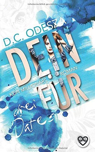 DEIN FÜR - Drei Dates: Kein Millionärsroman (German Edition)