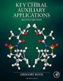 Key Chiral Auxiliary Applications, Roos, Gregory, 012417034X