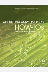 Adobe Dreamweaver CS3 How-Tos: 100 Essential Techniques Kindle Edition